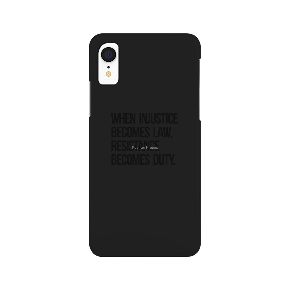 Thumb When Injustice Become Law Resistance Becomes Duty iPhone XR